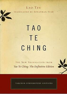 Tao Te Ching: The New Translation from Tao Te Ching: The Definitive Edition by L
