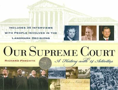 Our Supreme Court: A History with 14 Activities by Richard Panchyk Paperback Boo