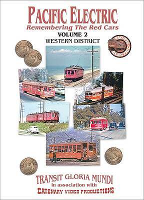 Pacific Electric 2 Western Dist DVD Red Cars PCC Birney