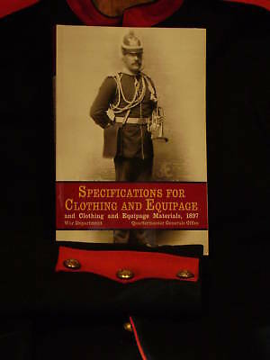 Specifications for Clothing and Equipage 1897 Reprint
