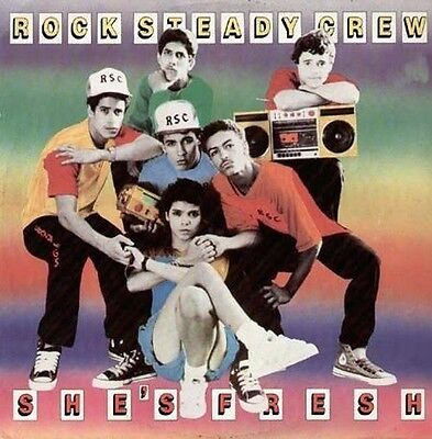 THE ROCK STEADY CREW - She's Fresh - charisma - RSC 312 - Uk