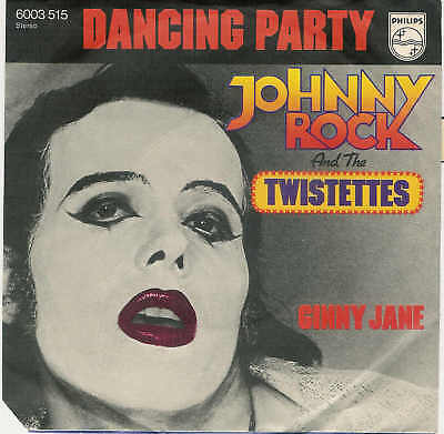 Johnny ROCK & Twistettes - Dancing Party /  76er Single