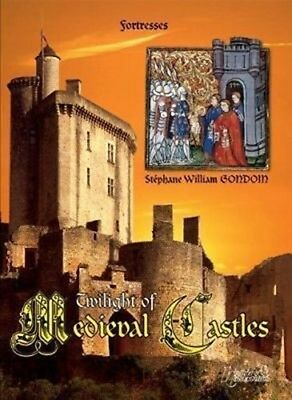 Twilight of the Medieval Castles: reference book