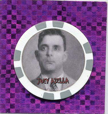 Joey Aiella  Gangster  Collector Chip