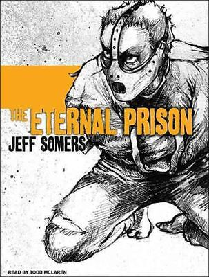 The Eternal Prison by Jeff Somers Compact Disc Book (English)