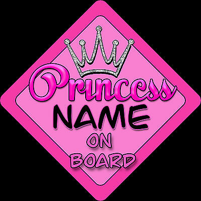 Personalised Baby On Board Car Sign Pink Princess DIA~C