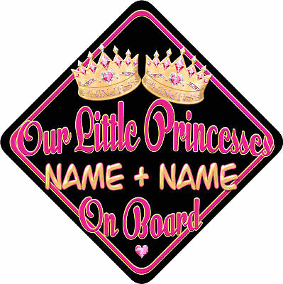 Personalised Baby On Board Car Sign New Our Princesses