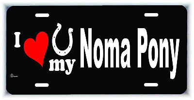 I love my Noma Pony Horse metal license plate