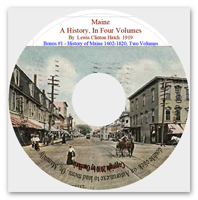 Maine, A History - Centennial Edition In Four Volumes