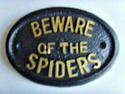 * Spiders Beware  House Sign Business  Garage Plaque