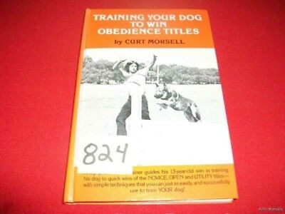 Training Your Dog To Win Obedience Titles By Morsell