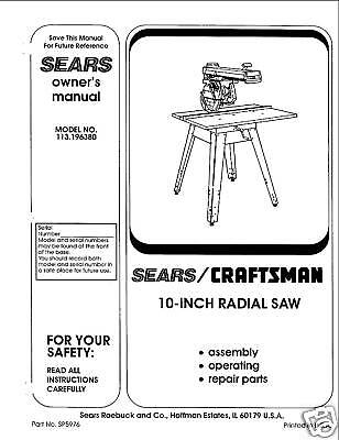 Sears Craftsman  Radial Arm Saw Manual No.113.196380