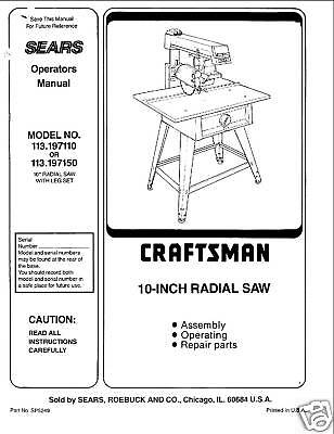 Sears Craftsman  Radial Arm Saw Manual No.113.197150