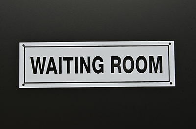 WAITING ROOM DOOR SIGN plastic or sticker