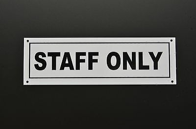 Staff Only Plastic Sign Or Sticker 190mmx58mm Silk Screen Printed Private
