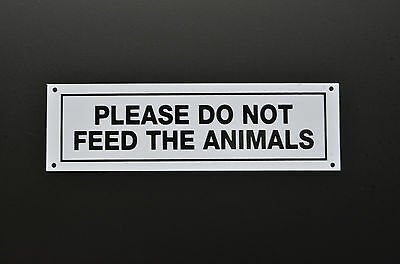 Please Do Not Feed The Animals Sign Sticker Plastic & holed - Farm, Zoo, Stables