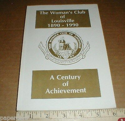 The Woman's womens Club Louisville Kentucky KY 100 yr History 1890-1990