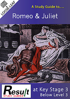 A Study Guide to Romeo and Juliet at Key Stage 3:  Below Level 3 (Loose Leaf)