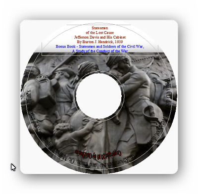Statesment of the Lost Cause + Statesmen and Soldiers of the Civil War