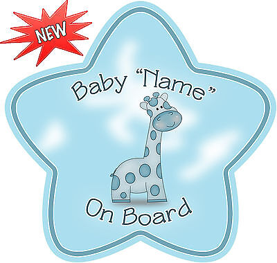 Personalised Blue Giraffe  Star Shaped  Baby On Board Car Sign ~ New!