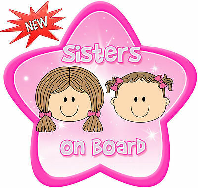 Non Personalised Sisters~ 15 Star Shaped Baby On Board Car Sign ~ fair