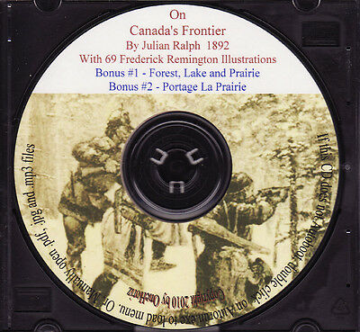 On Canada's Frontier, with Frederick Remington Sketches, 1892