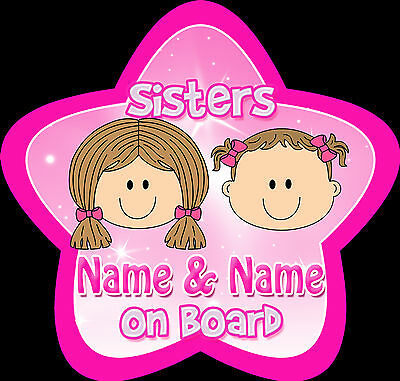 Sisters (Fair) Star Shaped Personalised Baby/Child On Board Car Sign ~ Pink
