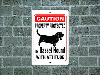 Property protected by Basset Hound dog with attitude metal sign #A