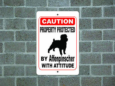 Property protected by Affenpinscher dog with attitude metal aluminum sign #A