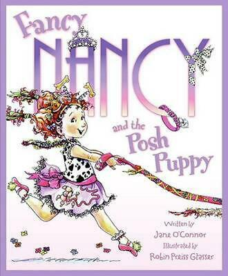 Fancy Nancy and the Posh Puppy by Jane O'Connor Hardcover Book (English)