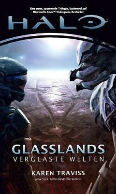 Halo Glasslands Trilogie 01. Glasslands - Karen Traviss - 9783833224447