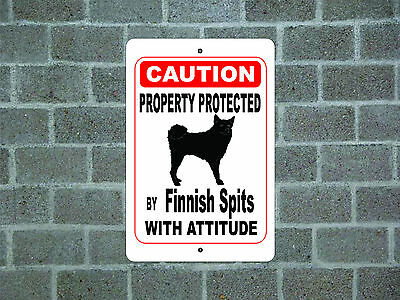 Property protected by Finnish Spitz dog with attitude metal aluminum sign
