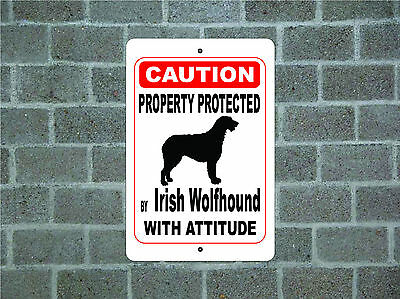 Property protected by Irish Wolfhound dog with attitude metal aluminum sign