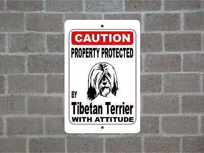 Property protected by Tibetan Terrier dog with attitude metal aluminum sign