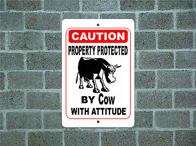 Property protected by Cow with attitude metal aluminum tin sign #C
