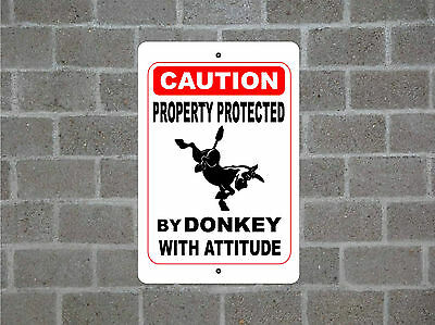 Property protected by DONKEY with attitude metal aluminum tin sign #A