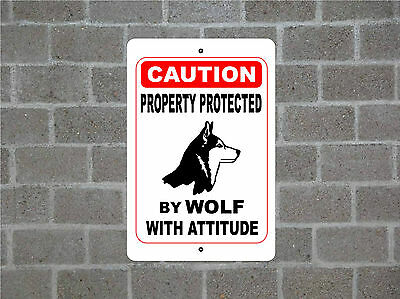 Property protected by Wolf with attitude metal aluminum tin sign #B