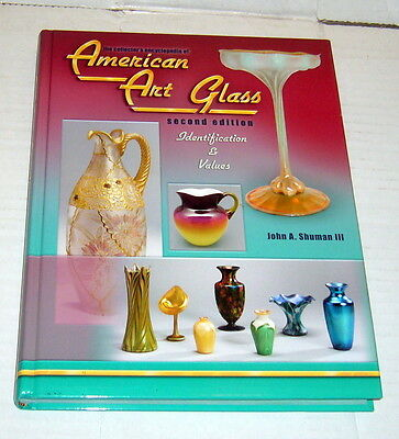 American Art Glass Second Edition,Shuman,VG,HB,2006     A1