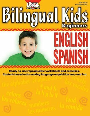 Bilingual Kids: English-Spanish, Beginners, Resource Book (Songs That Teach Span