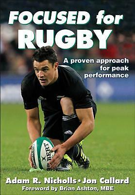 Focused for Rugby: A proven approach for peak performance by Jon Callard (Englis