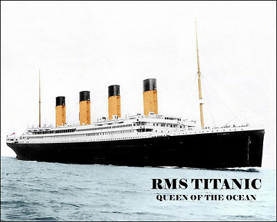 Titanic Photo 8X10 - 1912 COLORIZED - Buy Any 2 Get 1 Free