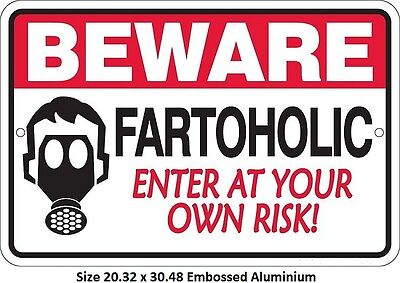 Beware Fartoholic Aluminium Tin Metal Sign  2 - 12 Post Flat Rate $15