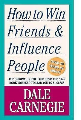 How to Win Friends and Influence People - Dale Carnegie - 9781439199190