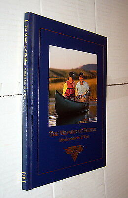 The Meaning of Fishing Members Stories & Tips,VG,HB,2002