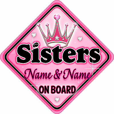 Personalised Baby On Board Car Sign Pink ~ Black Sisters New! MYCR