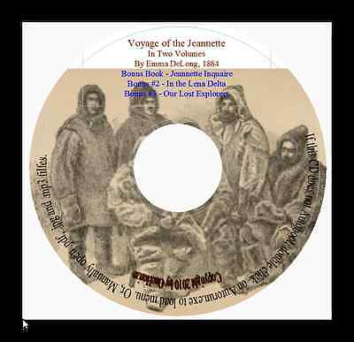 The Jeannette North Pole Expedition 1879-1881