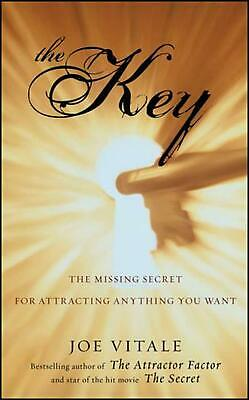 The Key: The Missing Secret for Attracting Anything You Want by Joe Vitale (Engl
