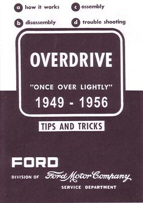 1949 1953 1954 1955 1956 Ford Overdrive Shop Service Repair Manual Transmission