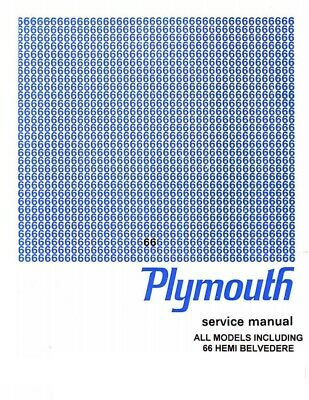 1966 Plymouth Belvedere Fury Satellite Shop Service Repair Manual