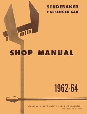 1962 1963 1964 Studebaker Lark Hawk Shop Service Repair Manual Engine Drivetrain